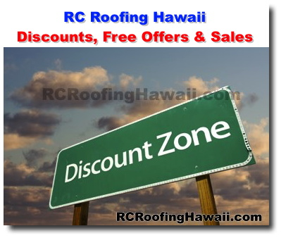Lovely Special OffersRC Roofing Hawaii   Discounts Free Offers Sales Sc 1 St RC  Roofing Honolulu Hawaii Sc 1 St Memphite.com