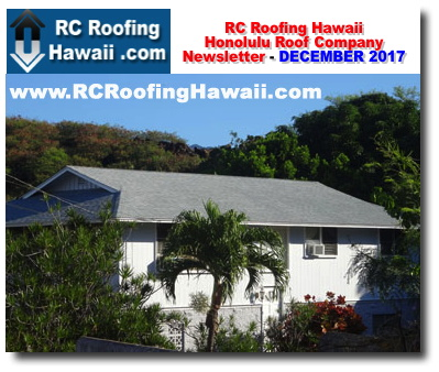 Rc Roofing Contractor Company Oahu Honolulu Hawaii Newsletter December 2017